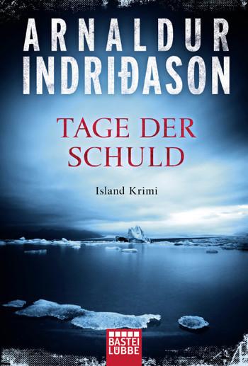 Arnaldur Indriðason Tage der Schuld