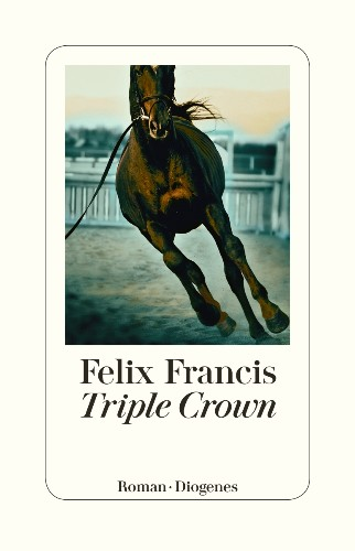 Felix Francis - Triple Crown