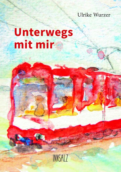 Ulrike Wurzer: Unterwegs mit mir